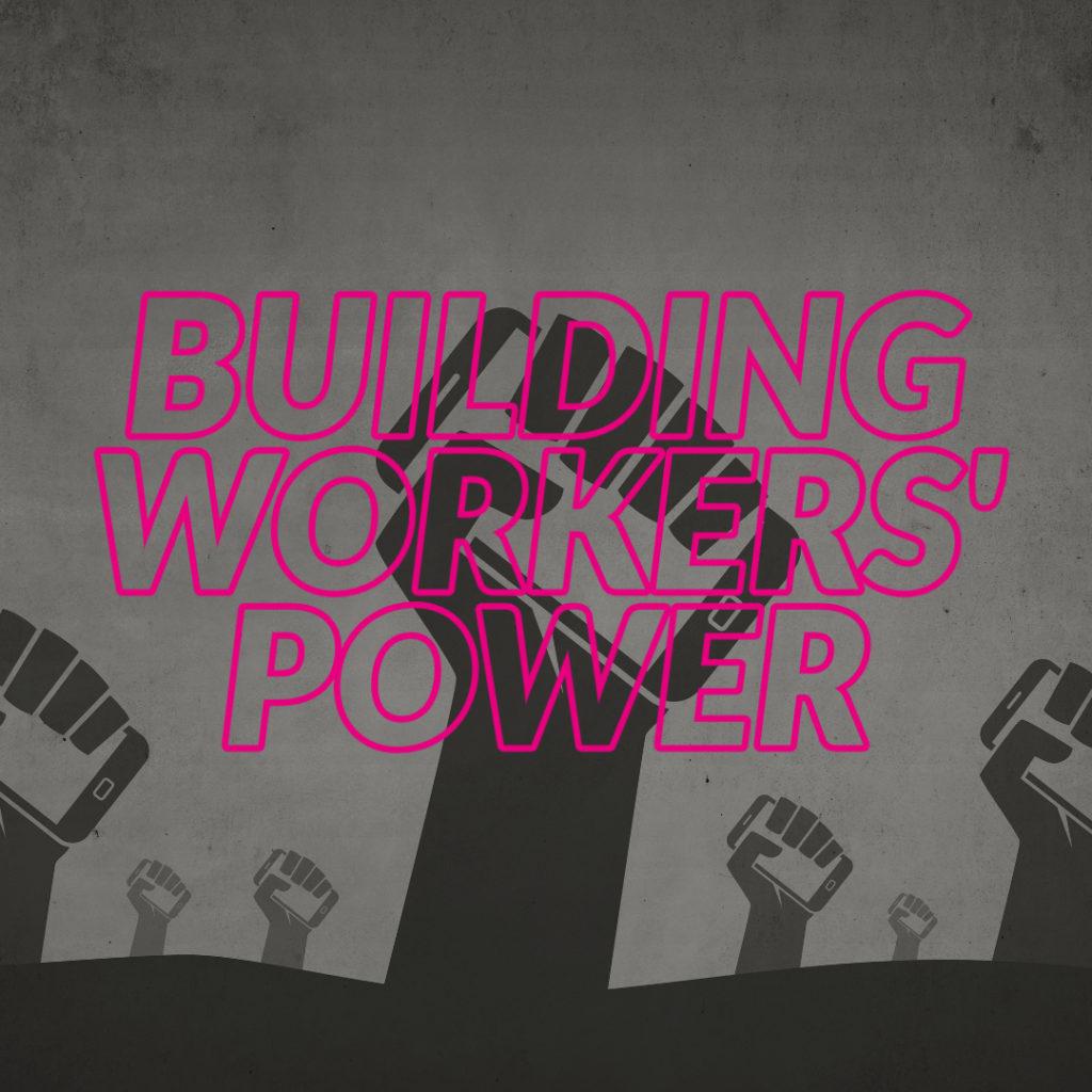 Internationaler Tag der Arbeit: Aufbau von Arbeitermacht für eine neue Normalität